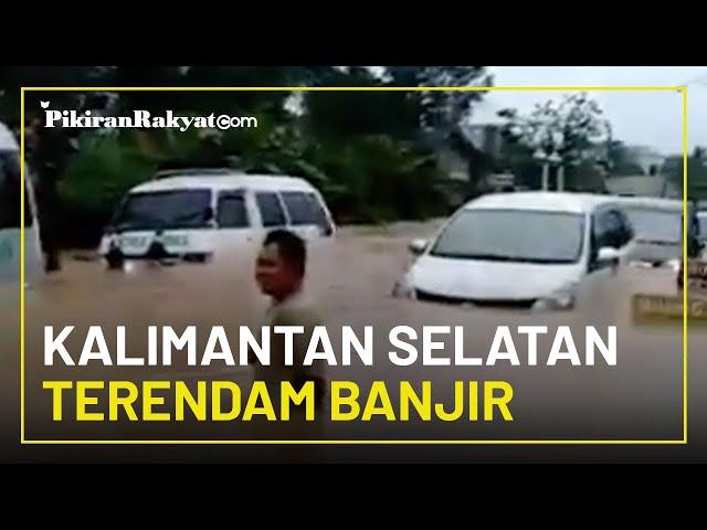 Curah Hujan Tinggi, Kalimantan Selatan Terendam Banjir, Lumpuhkan Kota dan Putusnya Jalan Nasional