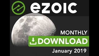 Ezoic Monthly Download - January 2019