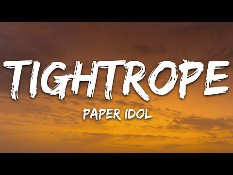 Paper Idol - Tightrope