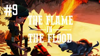 FIRE SAFETY - THE FLAME IN THE FLOOD (EP.9)