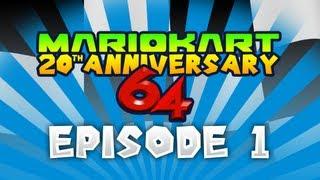 Mario Kart 20th Anniversary | Episode 1 - Mario Kart 64