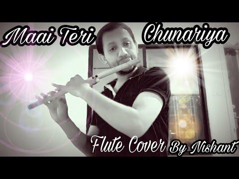 Flute cover || Maai Teri chunariya ( Bansuri )