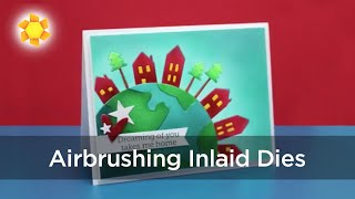 Airbrushing Inlaid Dies: Home and Hearth
