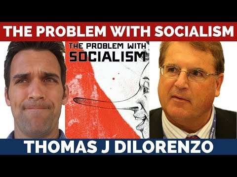 Socialists are Losers   Thomas J DiLorenzo and Thomas J Hale