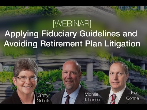 Applying Fiduciary Guidelines and Avoiding Retirement Plan Litigation | Sikich LLP