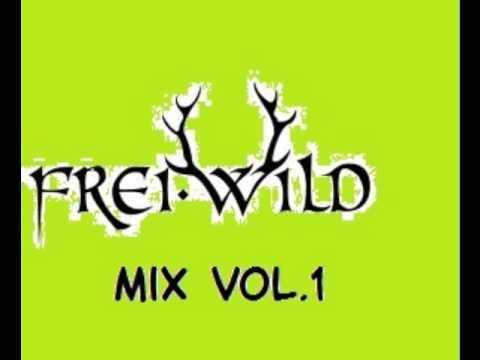 Frei.Wild Mix Vol.1 (Mixed by DJ Dudka)