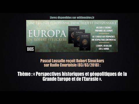 Robert Steuckers sur Radio Courtoisie : Géopolitiques de la grande Europe