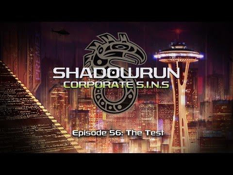 The Test | 56 | Shadowrun: Corporate SINs
