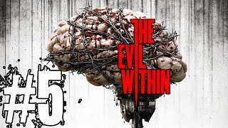The Evil Within Walkthrough Part 5 No Commentary HD