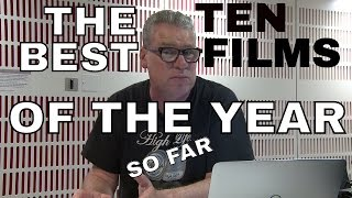 Kermode Uncut: The Ten Best Films Of The Year So Far - Part 1