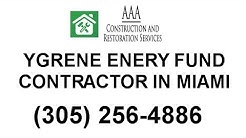 Ygrene Energy Fund Miami Contractors: AAA Construction Restoration Services