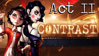 CONTRAST Gameplay Walkthrough - Act II (All Collectibles, Luminaries, Achievements / Trophies)