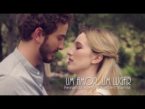 Um Amor, Um lugar  Fernanda Abreu e Herbert Vianna Trilha Sonora da Novela Anjo Mau