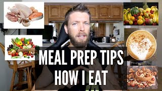 How I Eat To Get & Stay Lean   Meal Prep Tips