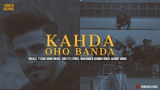 Kahda Oho Banda Tyson Sidhu Free MP3 Song Download 320 Kbps