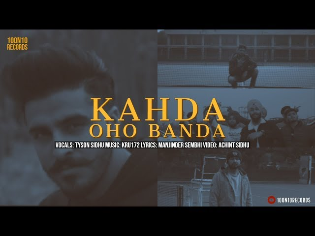 Kahda Oho Banda |Tyson Sidhu | Kru172 | Back in the Dayz