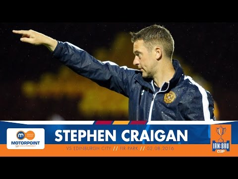 IRN BRU CUP | Stephen Craigan post Edinburgh City