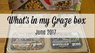 Graze box unboxing   June 2017