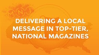 MNI: Targeted Local and National Magazine Advertising