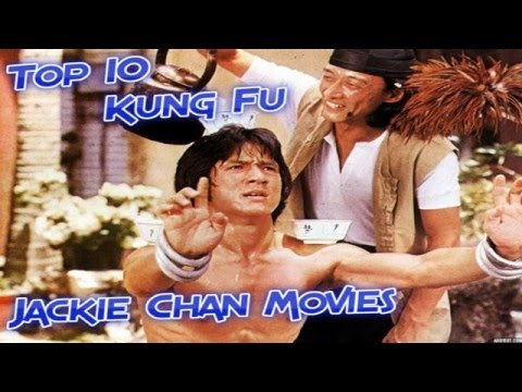 (Top 10) Jackie Chan Kung Fu Movies - YouTube