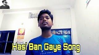 Hasi Ban Gaye song [Hamari Adhuri Kahani]
