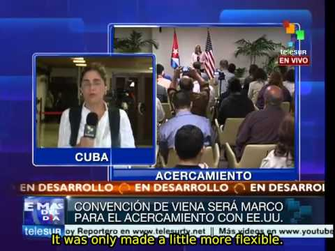 US and Cuba agree on basing new relations on Vienna Convention