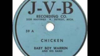"""Baby Boy Warren """"The Chicken"""""""