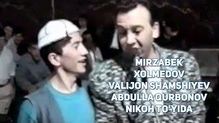 Mirzabek Xolmedov va Valijon Shamshiyev Abdulla Qurbonov nikoh to'yida