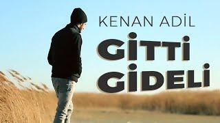 Kenan Adil - Gitti Gideli (Official Video)