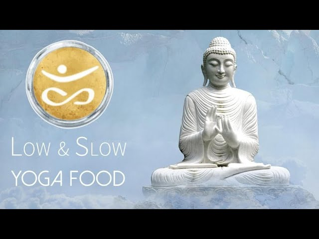 YOGA FOOD LOW & SLOW 🧘