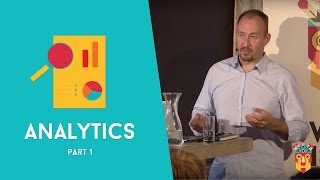 Growth Hacking Workshop: Alistair Croll - Lean Analytics | Part 1