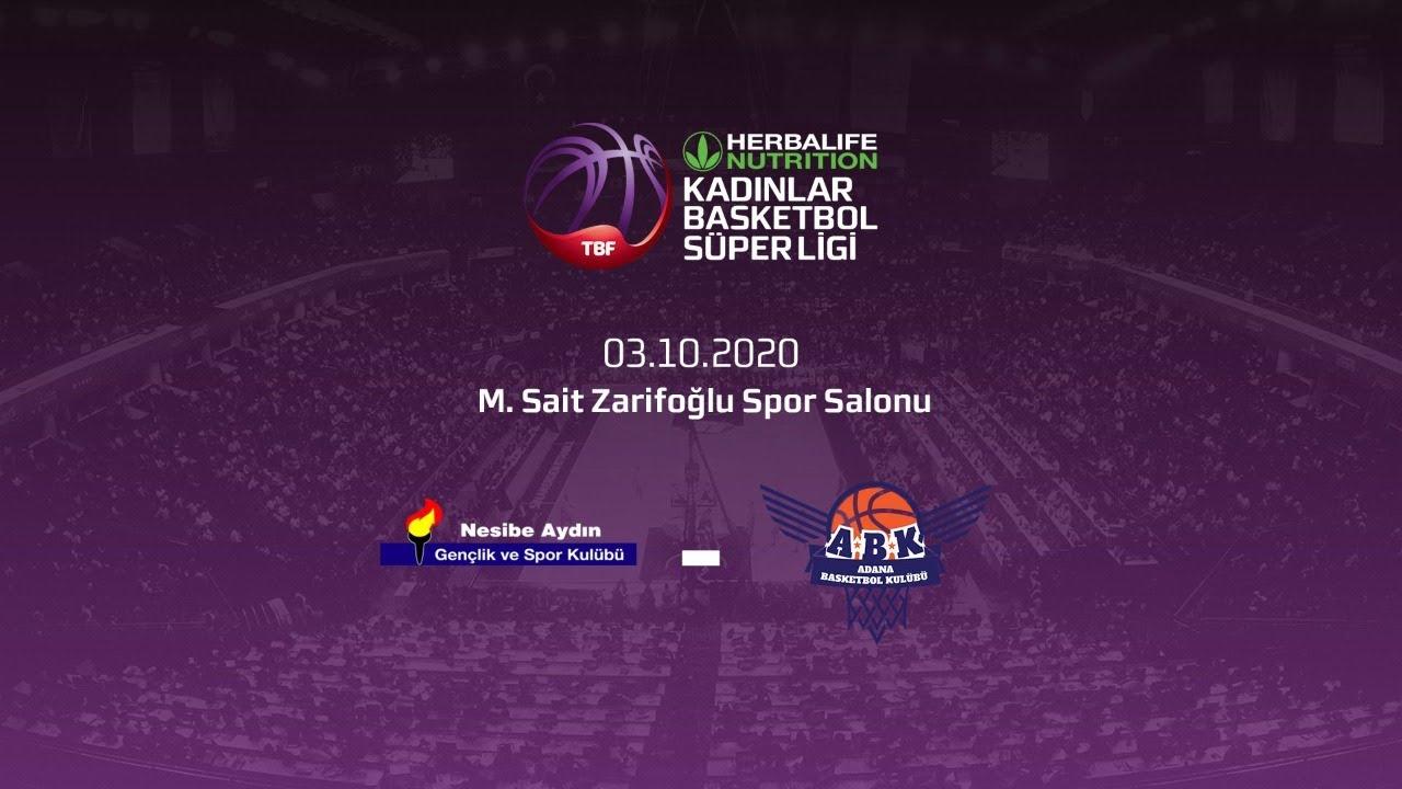 Nesibe Aydın – Büyükşehir Belediyesi Adana Basketbol Herbalife Nutrition KBSL 1. Hafta