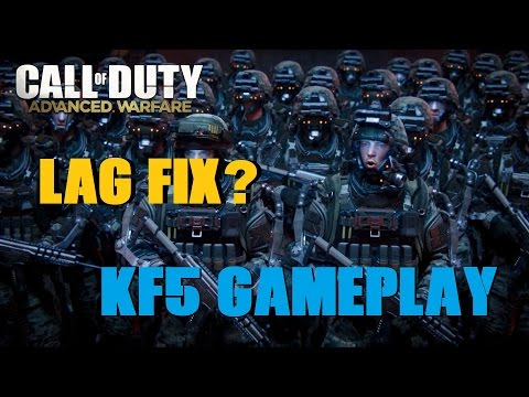 Advanced Warfare Lag Fix - KF5 Gameplay (50 Subscribers! Thank you!)