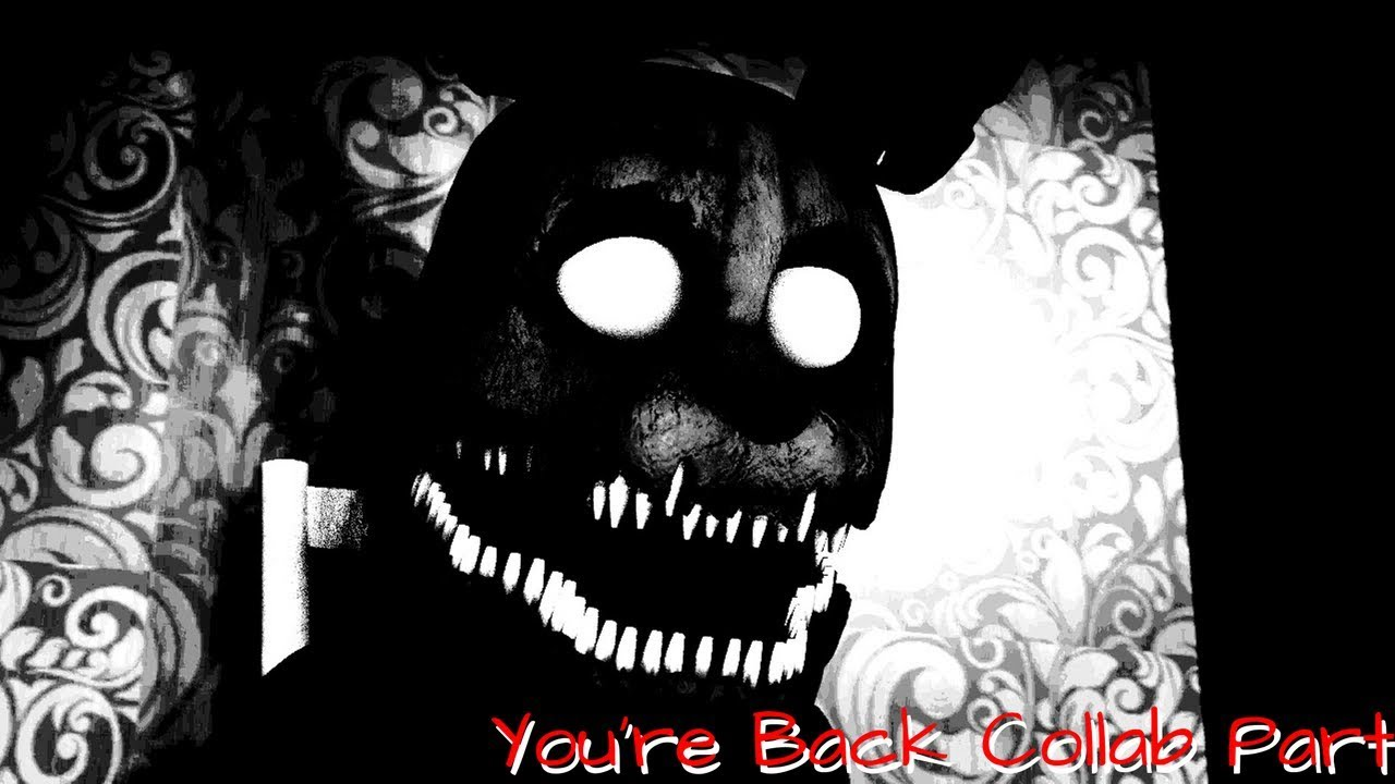 You're Back Collab Part || [SFM/FNaF] - YouTube