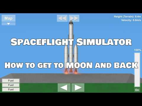 [REUPLOAD] Spaceflight Simulator How To get to MOON and BACK