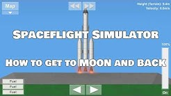 Spaceflight Simulator How To get to MOON and BACK