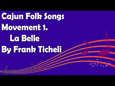 Cajun Folk Songs Movement 1. La Belle et le Capitaine By Frank Ticheli