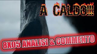 🔥Game of Thrones🔥  Commento e Analisi 8x05 • The Bells▶🐉💯🔥