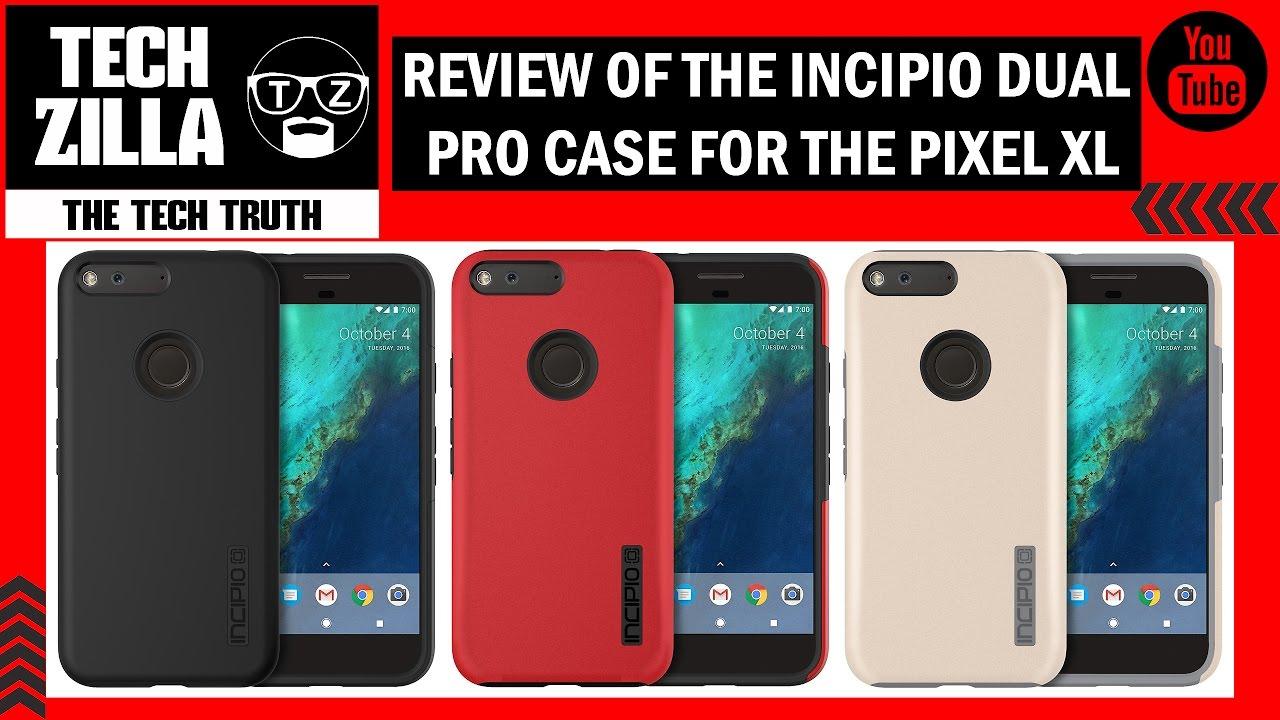 best cheap 87035 3662f Google Pixel XL Incipio Dual Pro Case Review