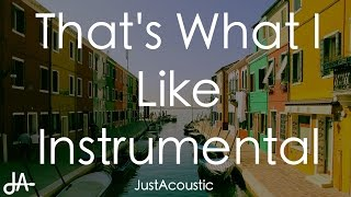That's What I Like - Bruno Mars (Acoustic Instrumental) Mp3