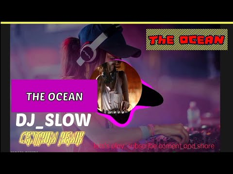 the-ocean_centrum-remix(backsound)
