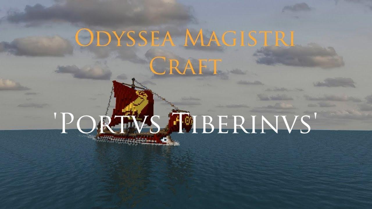 Odyssea Magistri Craft (Magister Craft's Odyssey) - 2 - Portus Tiberinus