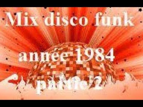 mix disco funk année 1984 vieille école partie 2