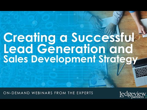 Creating a Successful Lead Generation and Sales Development Strategy