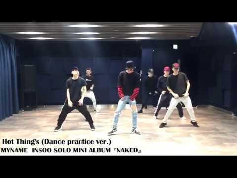 MYNAME INSOO - 'Hot Thing's feat.JUN Q' DANCE PRACTICE VIDEO