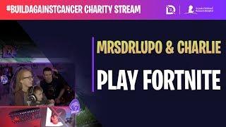 Fortnite - MrsDrLupo & Charlie play! - #BuildAgainstCancer | DrLupo