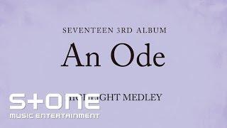 SEVENTEEN 3RD ALBUM 'An Ode' HIGHLIGHT MEDLEY