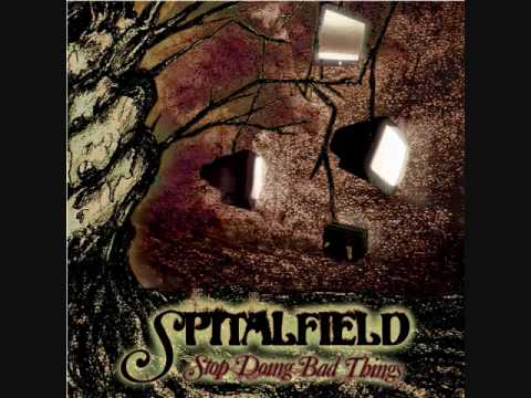 Spitalfield - What Were You Thinking