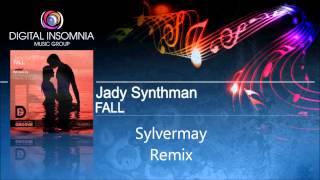 Jady Synthman - Fall - (Sylvermay Remix) promo