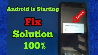 Android is Starting Fix Optimising App issue  problem Solve Solution 100%